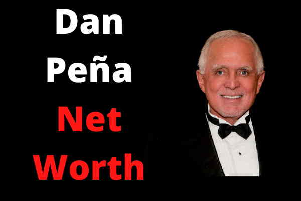 Dan Peña Net Worth