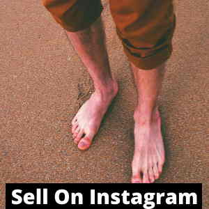 how to sell feet pics on instagram